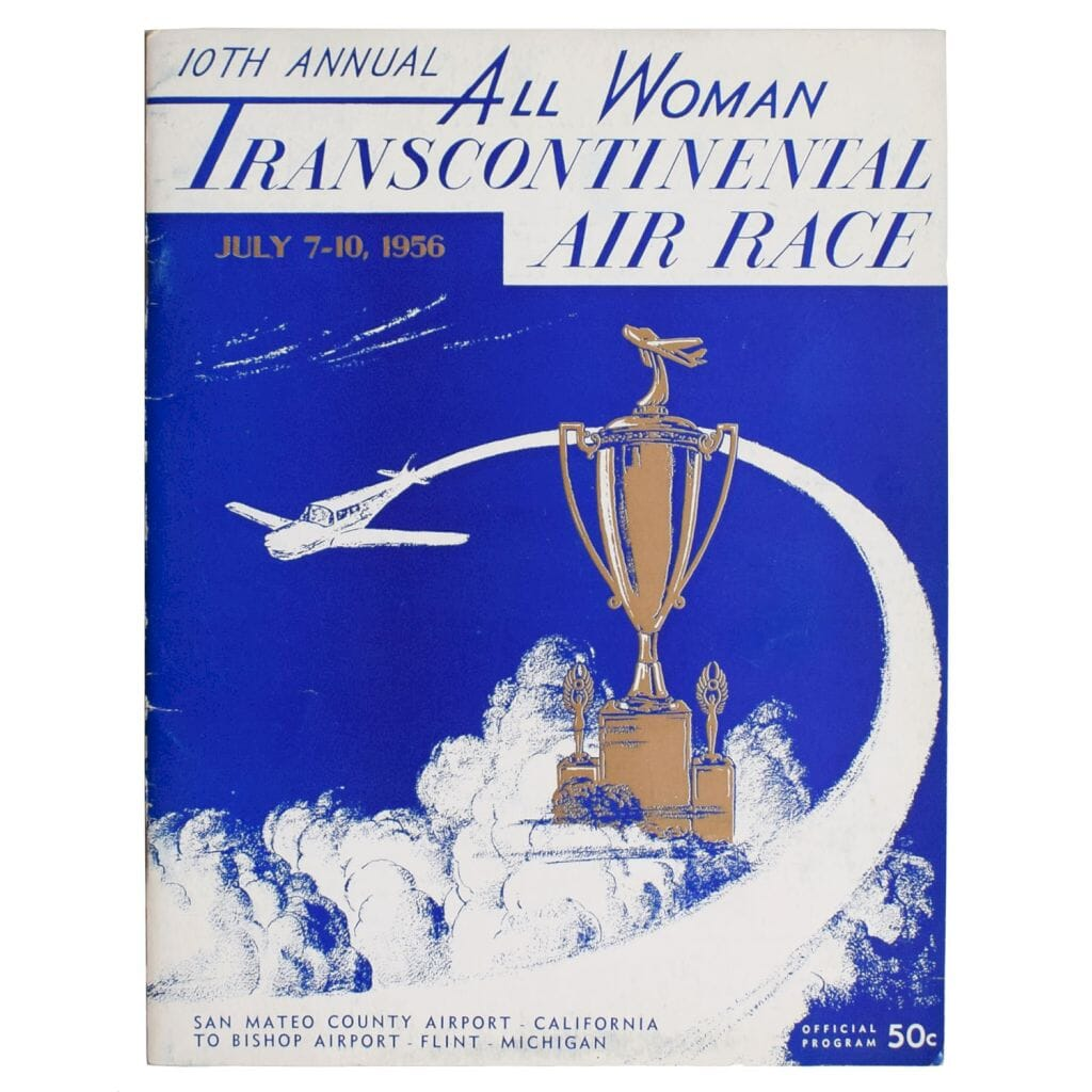 10th Annual All Woman Transcontinental Air Race. July 7 - 10, 1956. [Cover title].