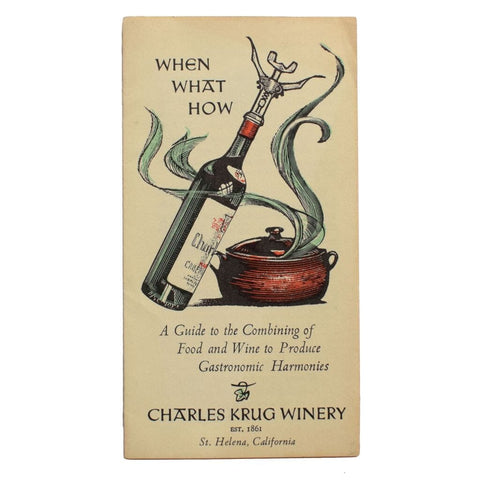When What How. A Guide to the Combining of Food and Wine to Produce Gastronomic Harmonies. [Cover title].