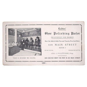 Ladies' Shoe Polishing Parlor. Exclusively for Women. 418 Main Street, Room 2.