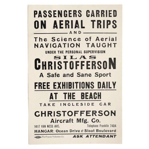 Passengers Carried on Aerial Trips and The Science of Aerial Navigation Taught under the Personal Supervision [of] Silas Christofferson...
