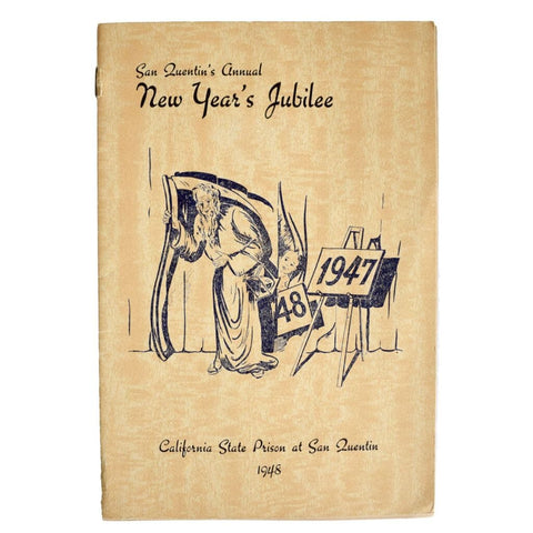 "San Quentin's 33rd Annual New Year' [sic] Show. ""Harry Ettling New Year's Jubilee""."