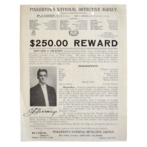Pinkerton's National Detective Agency. $250.00 Reward [for Edward J. Tierney].