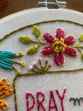 Pray More / Getting Fat Embroidery Kit