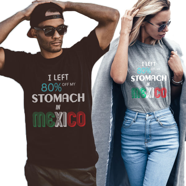 Left 80% In Mexico Unisex T-Shirt
