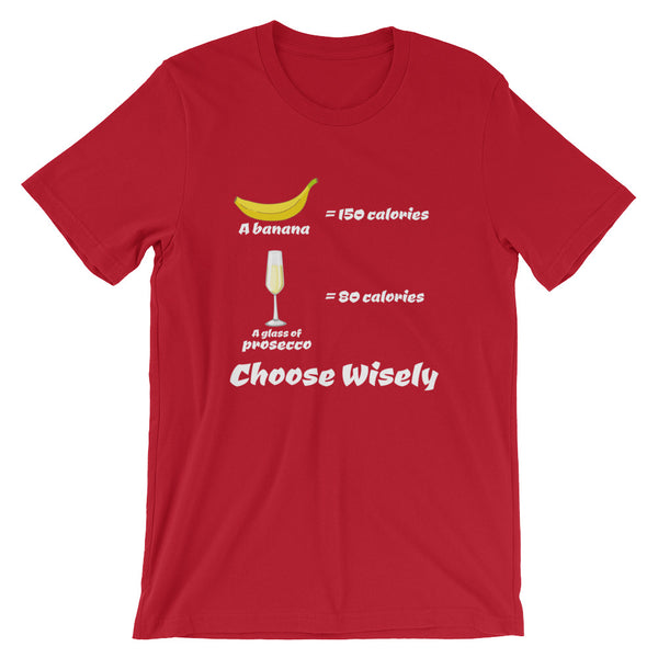 Banana Vs. Prosecco Unisex T-Shirt