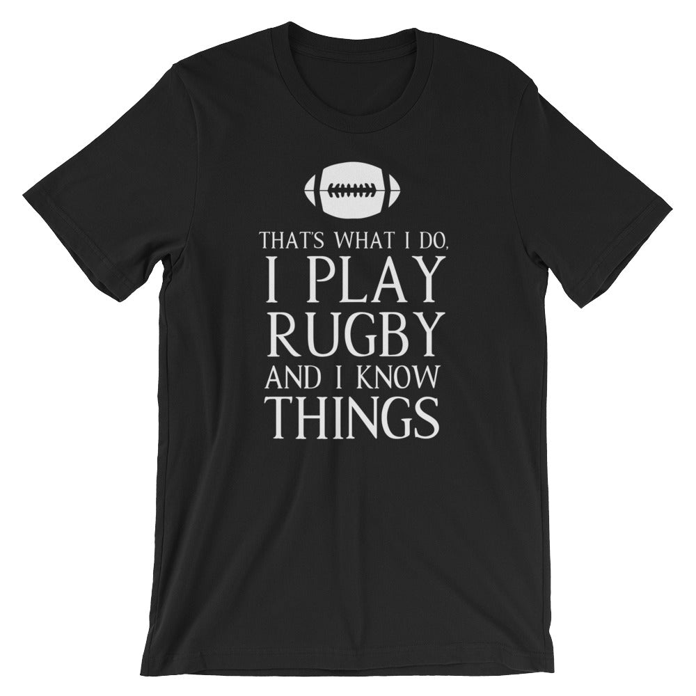 Play Rugby And Know Things Unisex T-Shirt