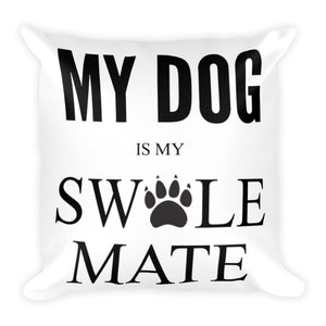 Swole-Mate Dog Throw Pillow Case