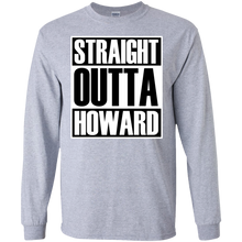 STRAIGHT OUTTA HOWARD Long sleeve T-Shirt