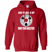 OWN YOUR MASTERS  Pullover Hoodie 8 oz.