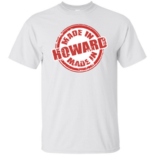 MADE IN HOWARD T-Shirt
