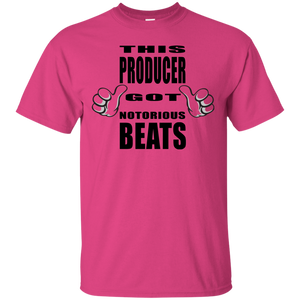 THIS PRODUCER GOT NOTORIOUS BEATS T-Shirt