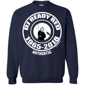 DJ READY RED 1965-2018 AUTHENTIC (Rapamania Collection) Sweatshirt  8 oz.