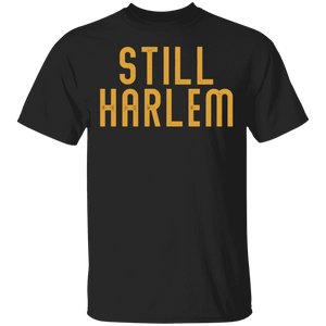 Still Harlem male. T-Shirt