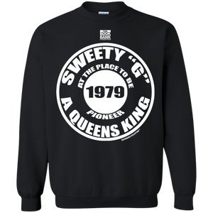 "SWEETY ""G"" A QUEENS KING PIONEER (Rapamania Collection) Sweat Shirt"