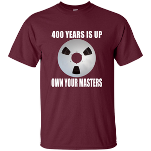 OWN YOUR MASTERS T-Shirt