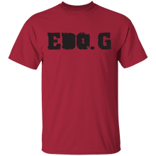 EDO. G (I Got To Have It) T-Shirt