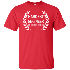 HARDEST ENGINEER ON THE MIXING BOARDS T-Shirt