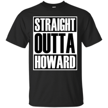 STRAIGHT OUTTA HOWARD T-Shirt