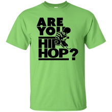 ARE YOU HIP HOP? T-Shirt