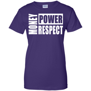 MONEY POWER RESPECT Ladies' 100% Cotton T-Shirt