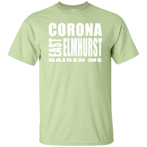 CORONA EAST ELMHURST RAISED ME (S-6XL) T-Shirt
