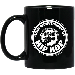 45th Anniversary of Hip Hop (Rapamania Collection) 11 oz. Black Mug