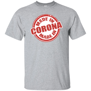 MADE IN CORONA T-Shirt
