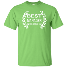 BEST MANAGER IN THE MUSIC BIZ T-Shirt
