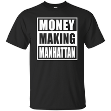 MONEY MAKING MANHATTAN T-Shirt
