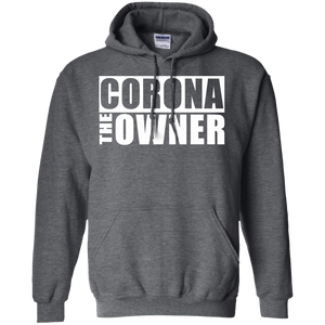CORONA THE OWNER Pullover Hoodie 8 oz.