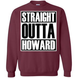 STRAIGHT OUTTA HOWARD Sweatshirt  8 oz.