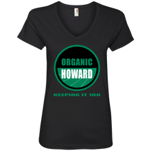ORGANIC HOWARD KEEPING IT 100  Ladies' V-Neck T-Shirt