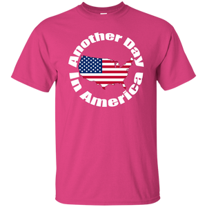 ANOTHER DAY IN AMERICA T-Shirt