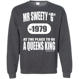 "SWEETY ""G"" A QUEENS KING  (Rapamania Collection) Sweat Shirt"