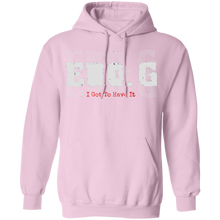 EDO. G (I GOT TO HAVE IT) Pullover Hoodie 8 oz.