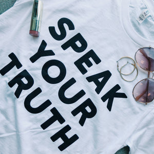 Speak Your Truth Short Sleeve T-Shirt