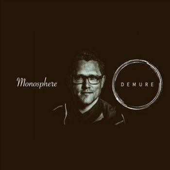 Mix of the Week 45.2020 • Demure Dubcast #11 - Monosphere