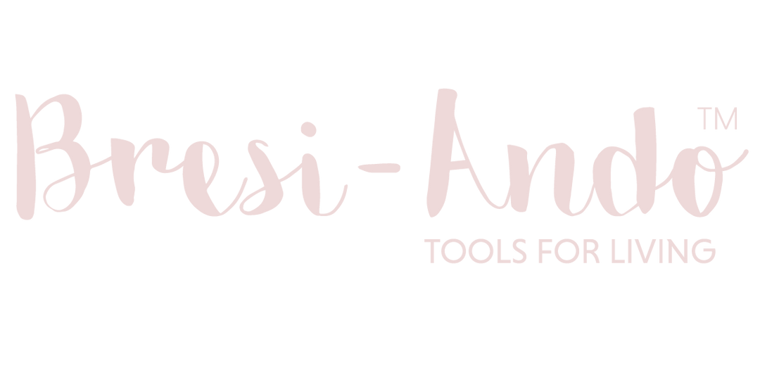Bresi-Ando Tools for Living