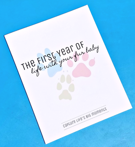 The First Year of Life with Your Fur Baby (Non-Spiral Bound) journal- TGODesigns
