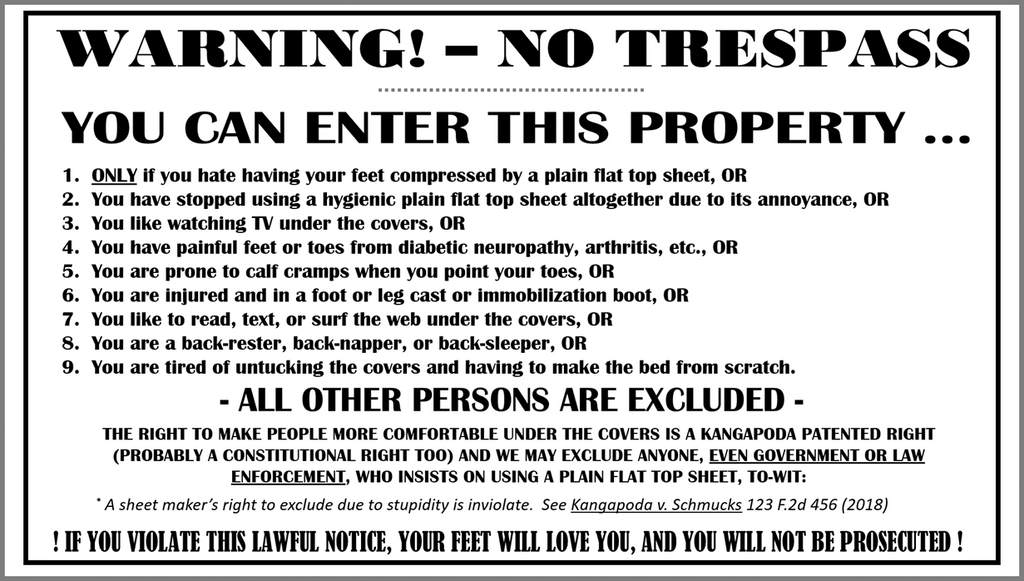 No Trespassing Unless You Want Comfy Feet