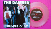 Load image into Gallery viewer, The Damned - The Lost 77 E.P. Clear Vinyl Punk Single