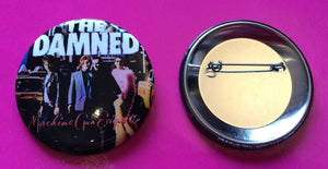 The Damned - Machine Gun Etiquette New 55mm Metal Badge