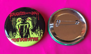 Slaughter & The Dogs - Do It Dog Style New 43mm Metal Badge