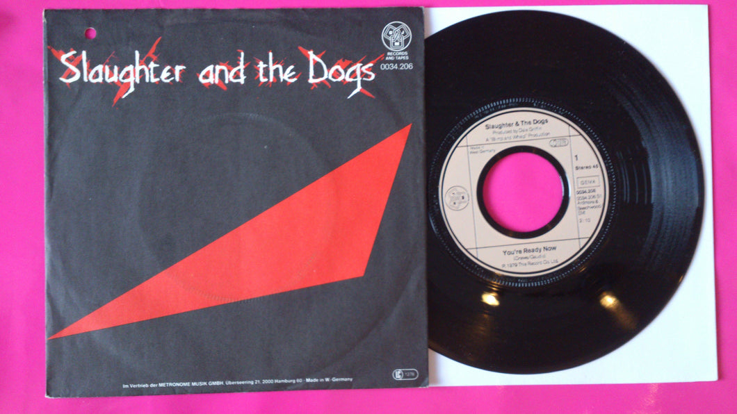 Slaughter & The Dogs - You're Ready Now German Pressing On DJM Records