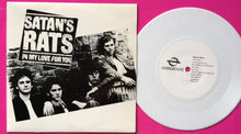 "Load image into Gallery viewer, Satan's rats - In My Love For You White Vinyl 7"" Single"
