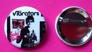Vibrators - Baby Baby  New 56mm Metal Punk Rock Badge