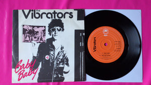 "The Vibrators - Baby Baby 7"" Single  Dutch Pressing From 1978"