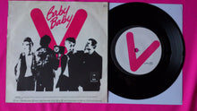 "Load image into Gallery viewer, The Vibrators - Baby Baby 7"" Single  Dutch Pressing From 1978"