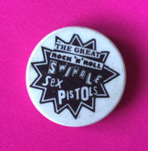 Load image into Gallery viewer, Sex Pistols - Rock 'N' Roll Swindle Vintage 1 inch Badge