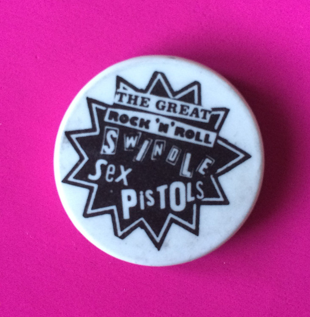 Sex Pistols - Rock 'N' Roll Swindle Vintage 1 inch Badge